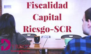 Fiscalidad Capital Riesgo-SCR